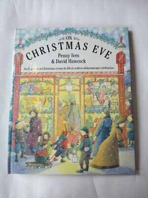 On Christmas Eve: An Edwardian Christmas Comes to ... by Hawcock, David Hardback