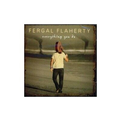 Fergal Flaherty - Everything You Do - Fergal Flaherty CD 1KLN The Cheap Fast The