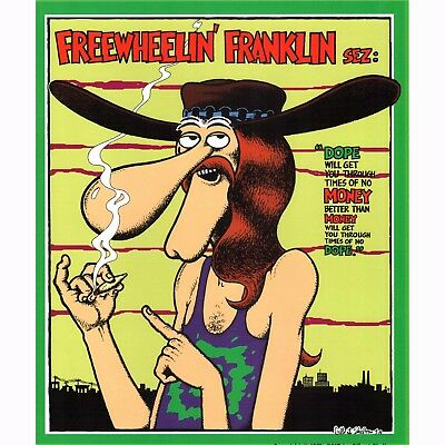 Freewheelin' Franklin Sez: 420 Poster Gilbert Shelton Fabulous Furry Freak Bros
