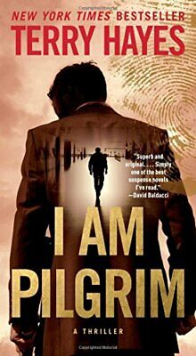 I Am Pilgrim: A Thriller by Hayes, Terry Book The Cheap Fast Free Post