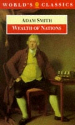 Wealth of Nations (World's Classics) by Smith, Adam Paperback Book The Cheap