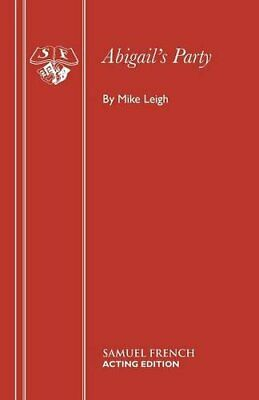 Abigail's Party (Acting Edition) by Leigh, Mike Paperback Book The Cheap Fast