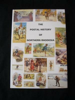 THE POSTAL HISTORY OF NORTHERN RHODESIA by EDWARD B PROUD