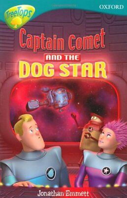 Oxford Reading Tree: Captain Comet and the Dog ... by Emmett, Jonathan Paperback