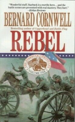 Rebel (Starbuck Chronicles) by Cornwell, Bernard Book The Fast Free Shipping