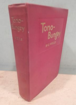 Tono-Bungay By Hg Wells 1908 First Edition