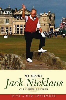 Jack Nicklaus: My Story by Nicklaus, Jack Book The Cheap Fast Free Post