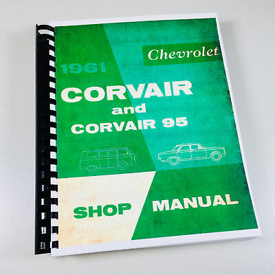 1961 Chevrolet Corvair & 61 Corvair 95 Service Manual Shop Repair Gm