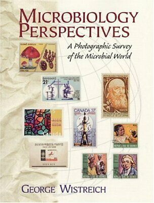 Microbiology Perspectives : A Photographic ... by Wistreich, George A. Paperback