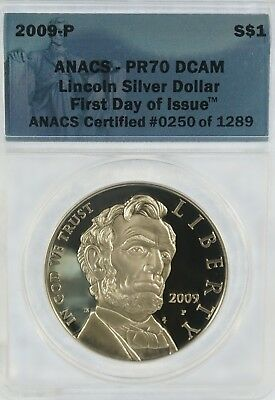 2009-P ANACS PR70 DCAM First Day of Issue Lincoln Silver Dollar (b331.28)