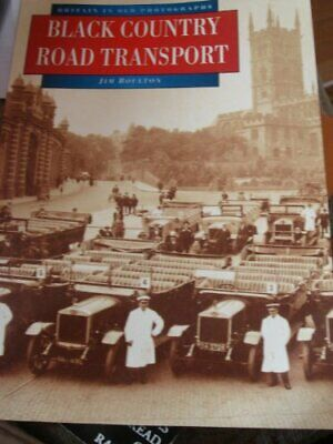 Black Country Roads Transport in Old Photographs (B... by Boulton, Jim Paperback