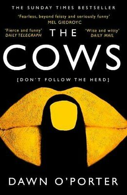 The Cows by O'Porter, Dawn Book The Cheap Fast Free Post