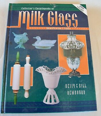 Collector's Encyclopedia of Milk Glass ID & Values Betty & Bill Newbound c1995
