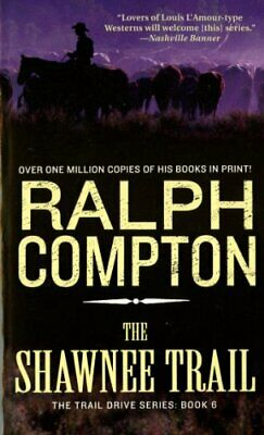 Shawnee Trail, The (Trail Drive) by Compton, Ralph Paperback Book The Cheap Fast
