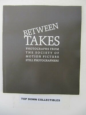 Between Takes Photographs From The Society Of Motion Picture Still Photographers