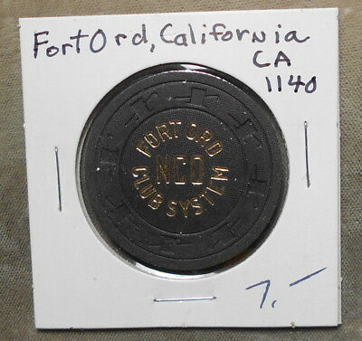 Military: Fort Ord CA NCO Club System $1.00 IT Only CA1140 Poker Chip Style