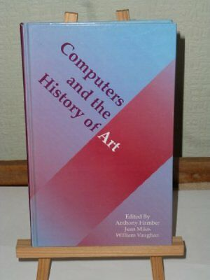 Computers and the History of Art by etc. Hardback Book The Cheap Fast Free Post