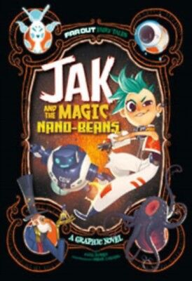 Jak and the Magic Nano-beans: A Graphic Novel (Far Out Fairy Tale...