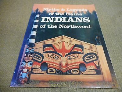 Myths & Legends of the Haida Indians of the Northwest by Martine J Reid 2002