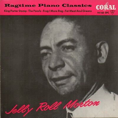 CORAL   EP  .   -  JELLY ROLL MORTON    -  RAGTIME PIANO CLASSICS   -  Muster