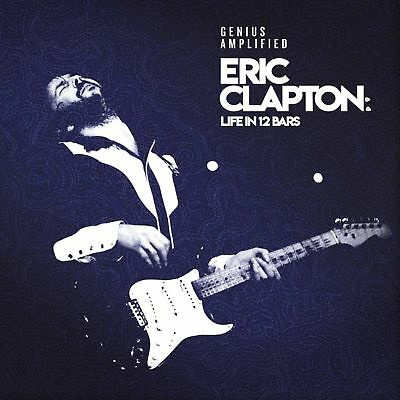 ERIC CLAPTON LIFE IN 12 BARS OST 2 CD (Released June 8th 2018)