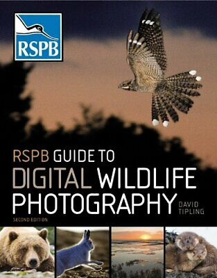 RSPB Guide to Digital Wildlife Photography by Tipling, David Paperback Book The