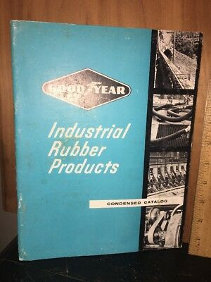 Goodyear Industrial Rubber Products Condensed Catalog 1961.