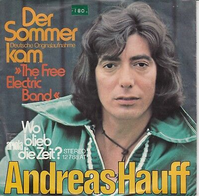 "7""-  Andreas Hauff = Der Sommer Kam (The Free Electric Band = Albert Hammond)"