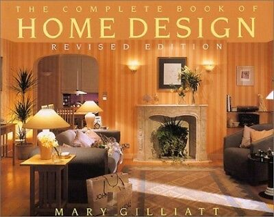 Complete Book Of Home Design by Gilliatt, Mary Hardback Book The Cheap Fast Free