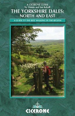 The Yorkshire Dales - North and East: Swaledale,... by Kelsall, Dennis Paperback