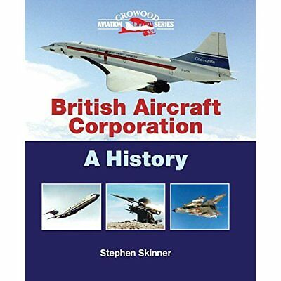 British Aircraft Corporation: A History - Hardcover NEW Stephen Skinner 2012-02-