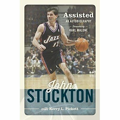 Assisted: An Autobiography of John Stockton - Hardcover NEW Malone, Karl 2013-10
