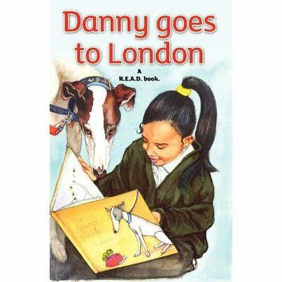 Danny Goes To London: A R.E.A.D. book - Paperback NEW JudyBee 2012-05-01