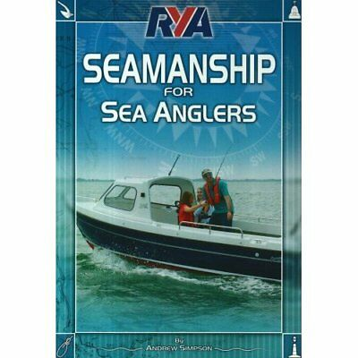 RYA Seamanship for Sea Anglers - Paperback NEW Simpson, Andrew 2008-06-26
