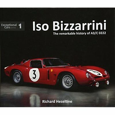 ISO Bizzarrini: The Remarkable History of A3/C 0222 (Ex - Hardcover NEW Richard