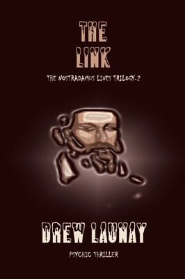 The Link (Blood of Nostradamus) by Laurance, Andrew Book The Cheap Fast Free