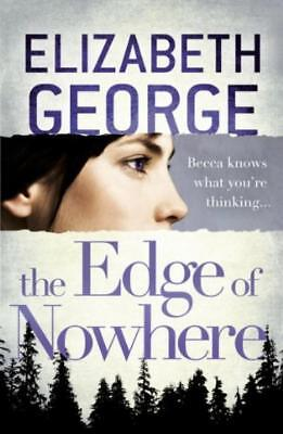 The Edge of Nowhere: Book 1 of The Edge of Nowh... - Elizabeth George - Accep...