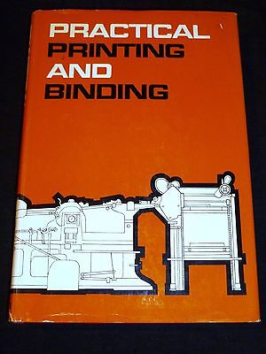 Practical Printing and Binding: Odham's complete guide to printer's craft, 1965