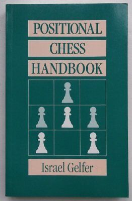 Positional Chess Handbook by Gelfer, Israel Paperback Book The Cheap Fast Free
