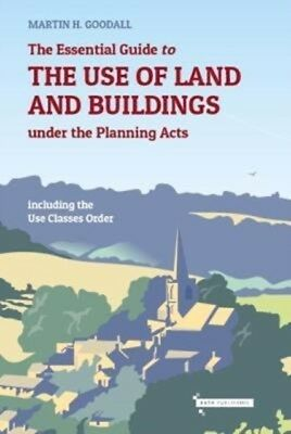 ESSENTIAL GUIDE TO THE USE OF LAND AND B, Goodall, Martin, 978099...