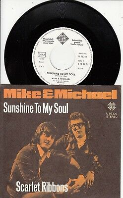 "7""-  Mike And Michael = Sunshine To My Soul .......1974  (Weiss-Label-Pressung)"