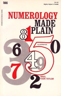 Numerology Made Plain (A Newcastle occult book... by Taylor, Ariel Yvon Hardback