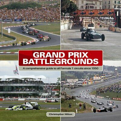 Grand Prix Battlegrounds: A Comprehensive Guid... by Christopher Hilton Hardback