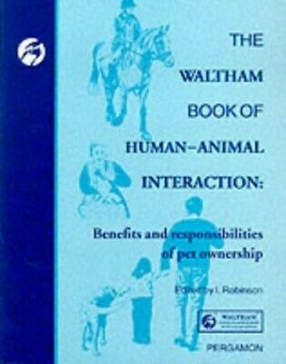 The Waltham Book of Human Animal Interaction: Bene... by Robinson, Ian Paperback