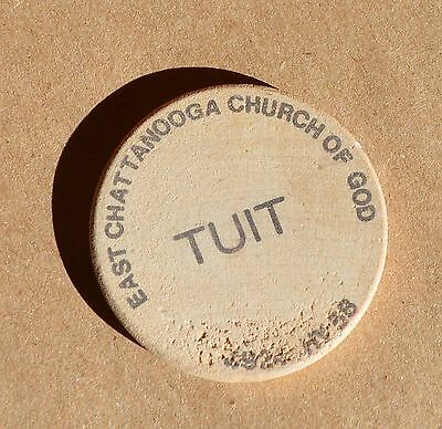 VTG Wooden Nickel Round TUIT East Chattanooga Church of God HWY 58