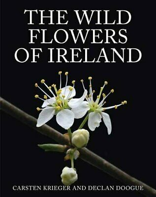 Wildflowers of Ireland by Carsten Krieger Hardback Book The Cheap Fast Free Post