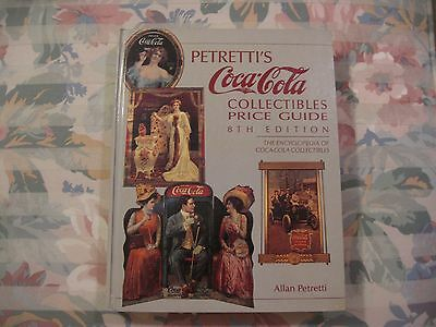 Petretti's Coca-Cola Collectibles Price Guide By Allan Petretti-1992 Hardcover..