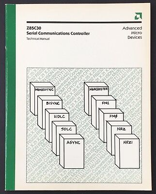 Advanced Micro Devices (AMD) Z85C30 Serial Communications Controller Manual 1988