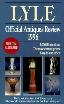 The Lyle Official Antiques Review 1996 by Anthony Curtis