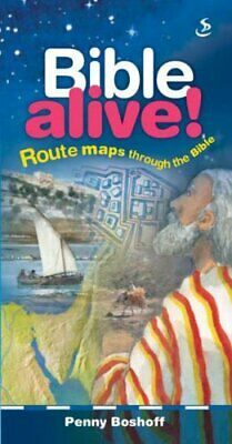 Bible Alive: Route Maps Through the Bible by Boshoff, Penny Hardback Book The